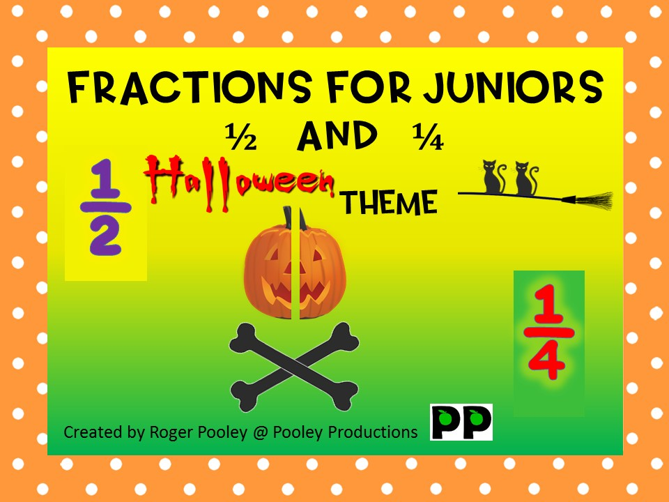 Halloween theme Fractions for Juniors – half and quarter