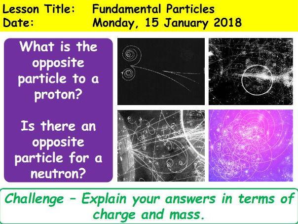 OCR A Level Physics - Unit 6: Fundamental Particles