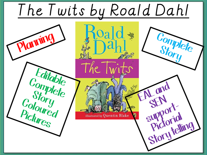 The Twits by Roald Dahl- Planning, Story and Complete Coloured Story Pictures