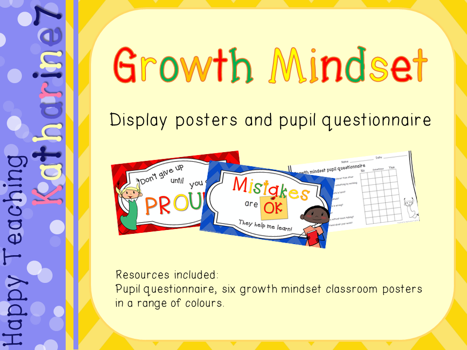 Growth mindset posters and pupil questionnaire