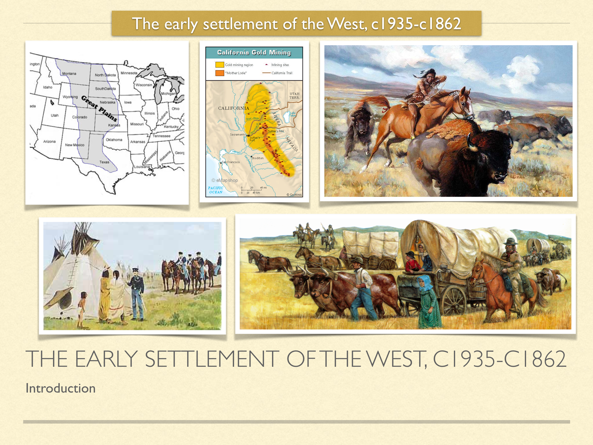 GCSE History of American West in 1800s. Unit 1 Early Settlement of the West