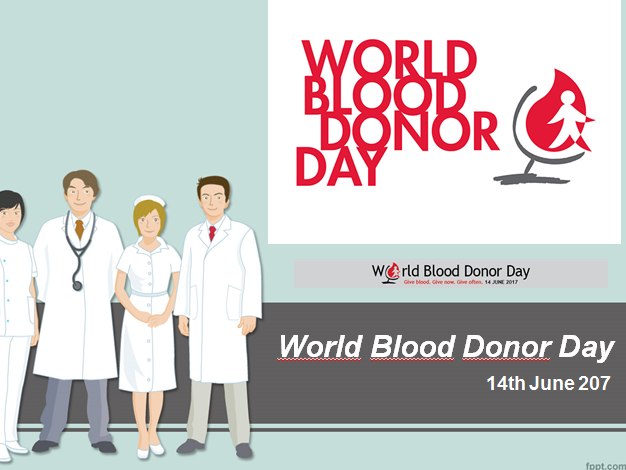 World Blood Donor Day 2017 - Presentation, Assembly, Discussion