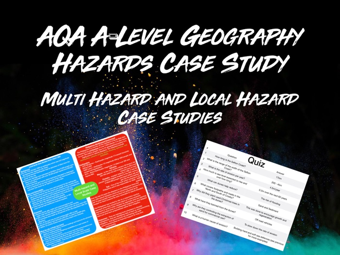 AQA A-Level Geography Hazards Multi-Hazards and Local Scale Case Studies with Quiz
