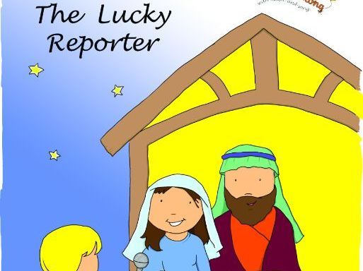 The Lucky Reporter Nativity Production Booklet
