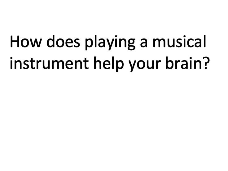 How Does Playing a Musical Instrument Help Your Brain? Reading Comprehension / Guided Reading