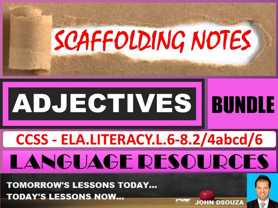 ADJECTIVES: SCAFFOLDING NOTES - BUNDLE