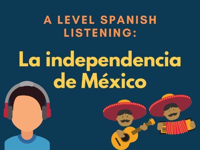 A level Spanish: listening: festivals / traditions: la independencia de Mexico