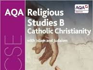AQA  Religious Studies B, Catholic Christianity with Judaism and Islam (Chapter 5, 12 Sections).