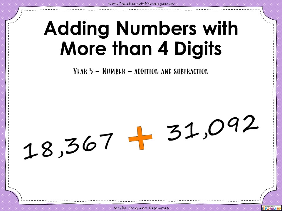 Adding Numbers with More than 4 Digits - Year 5