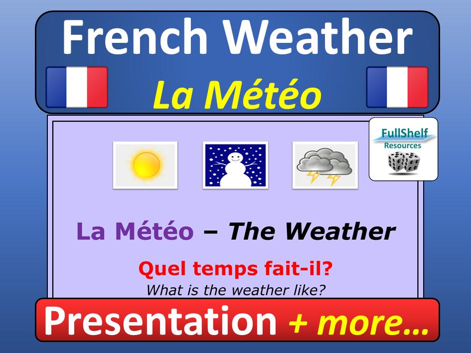 French Weather (La Meteo)