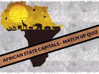 AFRICAN CAPITALS MATCH UP QUIZ