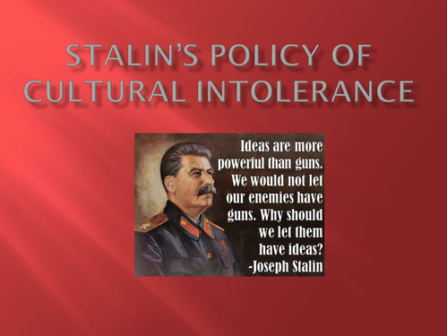 PP: Stalin's Cultural Policies