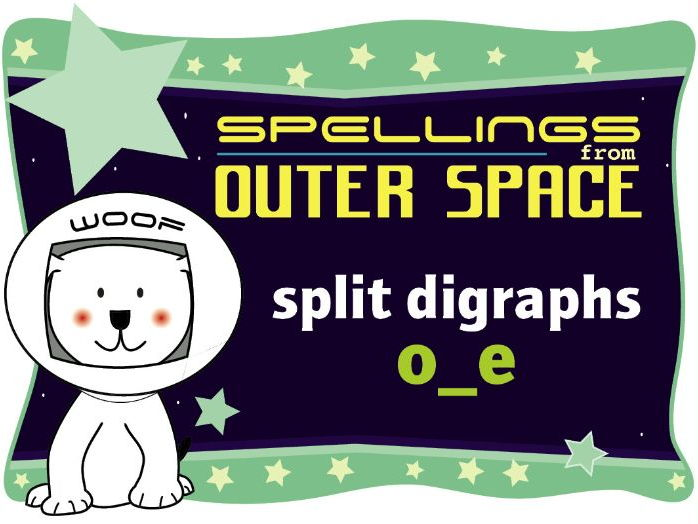Year 1 Spellings from Outer Space: Split digraphs o_e