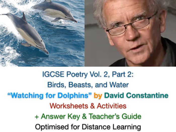 "IGCSE Poetry: ""Watching for Dolphins"" - David Constantine (Complete Teaching Unit + EXAM PREP)"