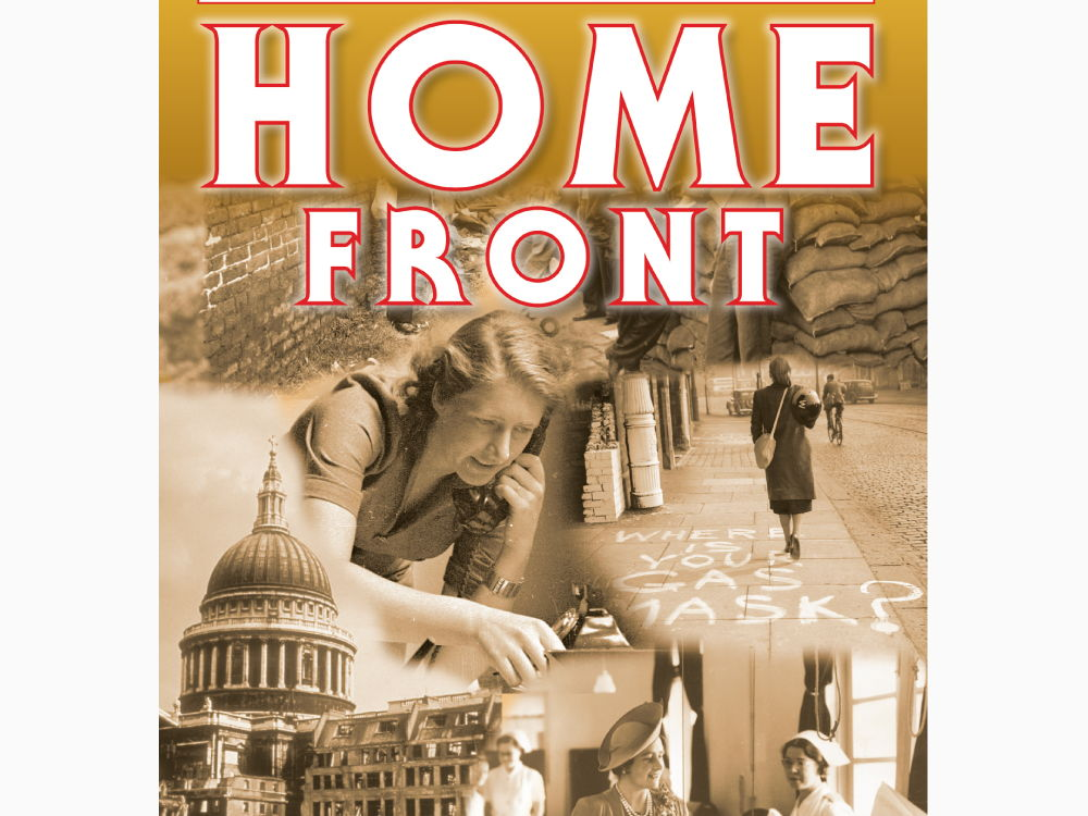 The Home Front, 1939 -1945