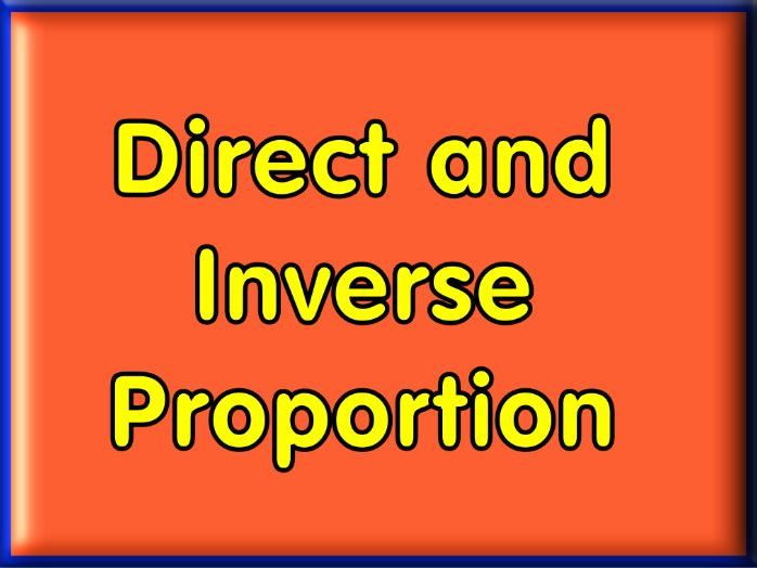 Direct & Inverse Proportion worksheet with answers