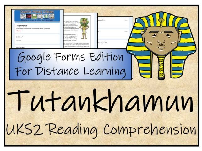 UKS2 Tutankhamun Reading Comprehension & Distance Learning Activity