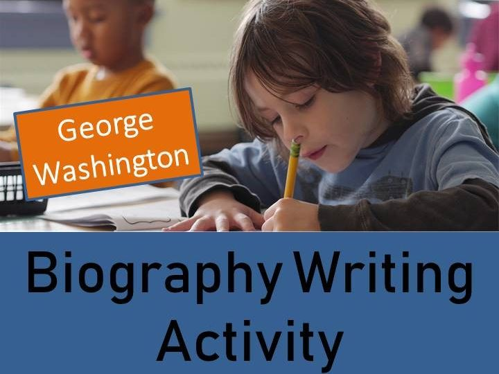 George Washington - Year 5/6 Biography Writing Activity