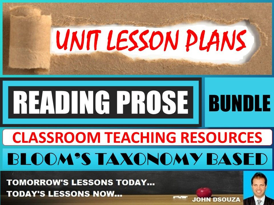 READING PROSE: BLOOM'S TAXONOMY BASED UNIT LESSONS WITH RESOURCES - BUNDLE