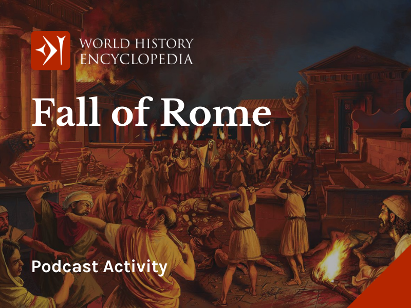 Fall of Rome - Podcast and activity