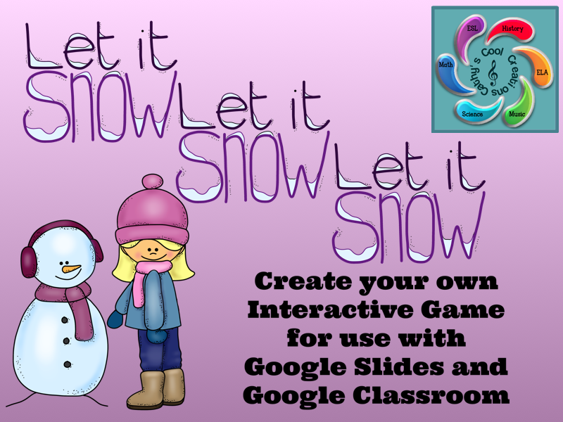 Editable Interactive Game for Google Slides-Let it Snow, Let it Snow, Let it Snow