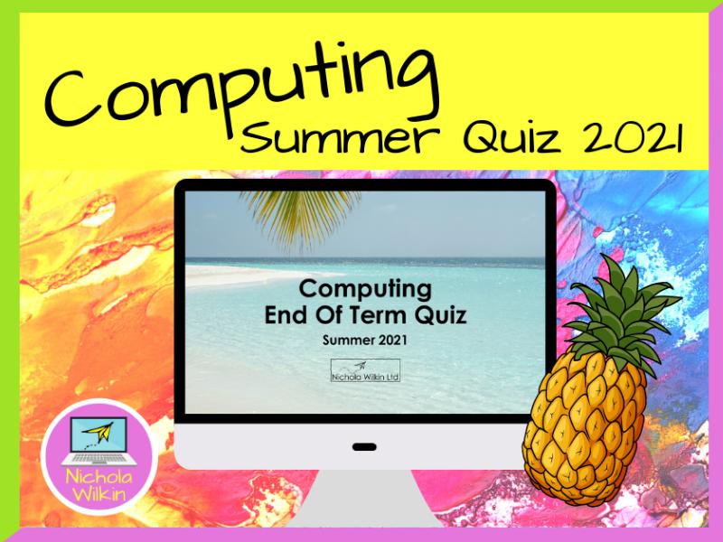 Computing Quiz Summer 2021