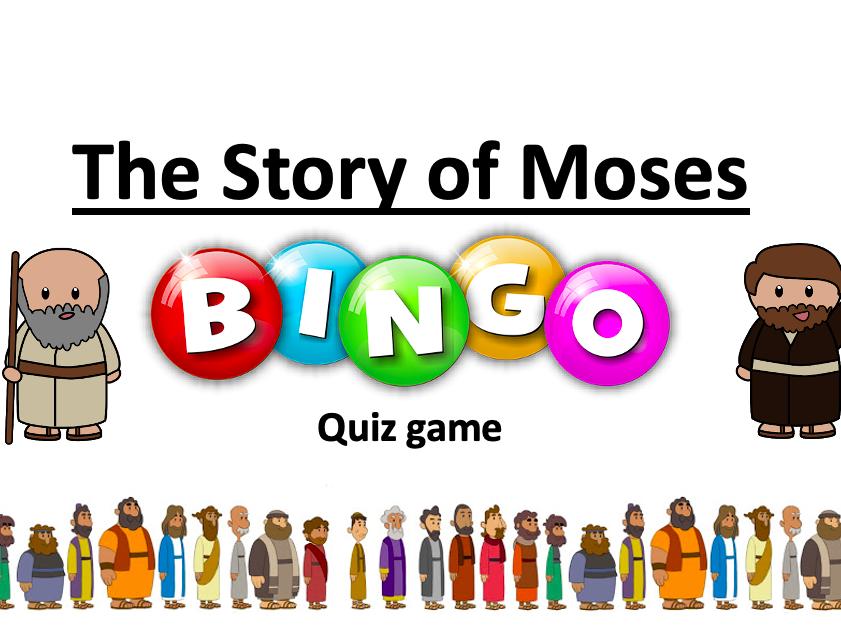 MOSES - Bingo Class RECAP QUIZ - Unlimited time!