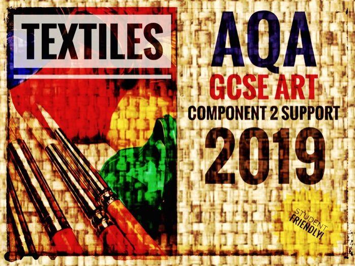 Textiles. GCSE Art Textiles Exam 2019. Component 2 Support.