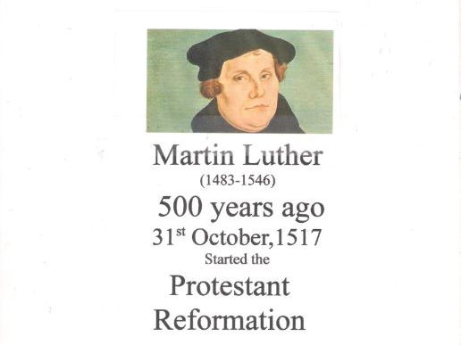 Martin Luther  - Protestant Reformation started 500 years ago