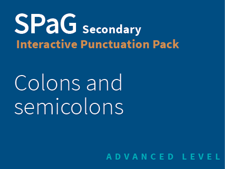 SPaG Secondary Interactive Punctuation Pack - Colons and semicolons (Advanced Level)