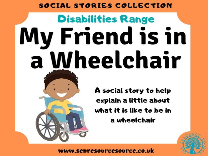 My Friend is in a Wheelchair Social Story