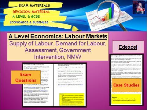 Labour Markets, 5 case studies and 5 sets of exam questions: A Level Economics