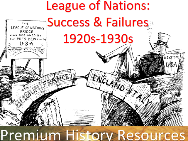 The League of Nations: To what extent was the League a success? (1920s/1930s)