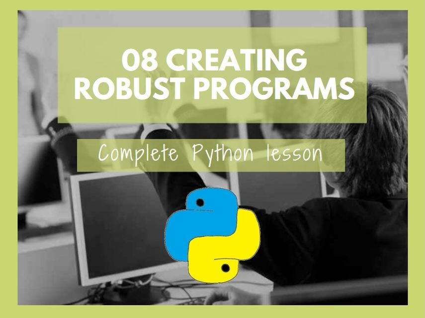 Python Creating Robust Programs