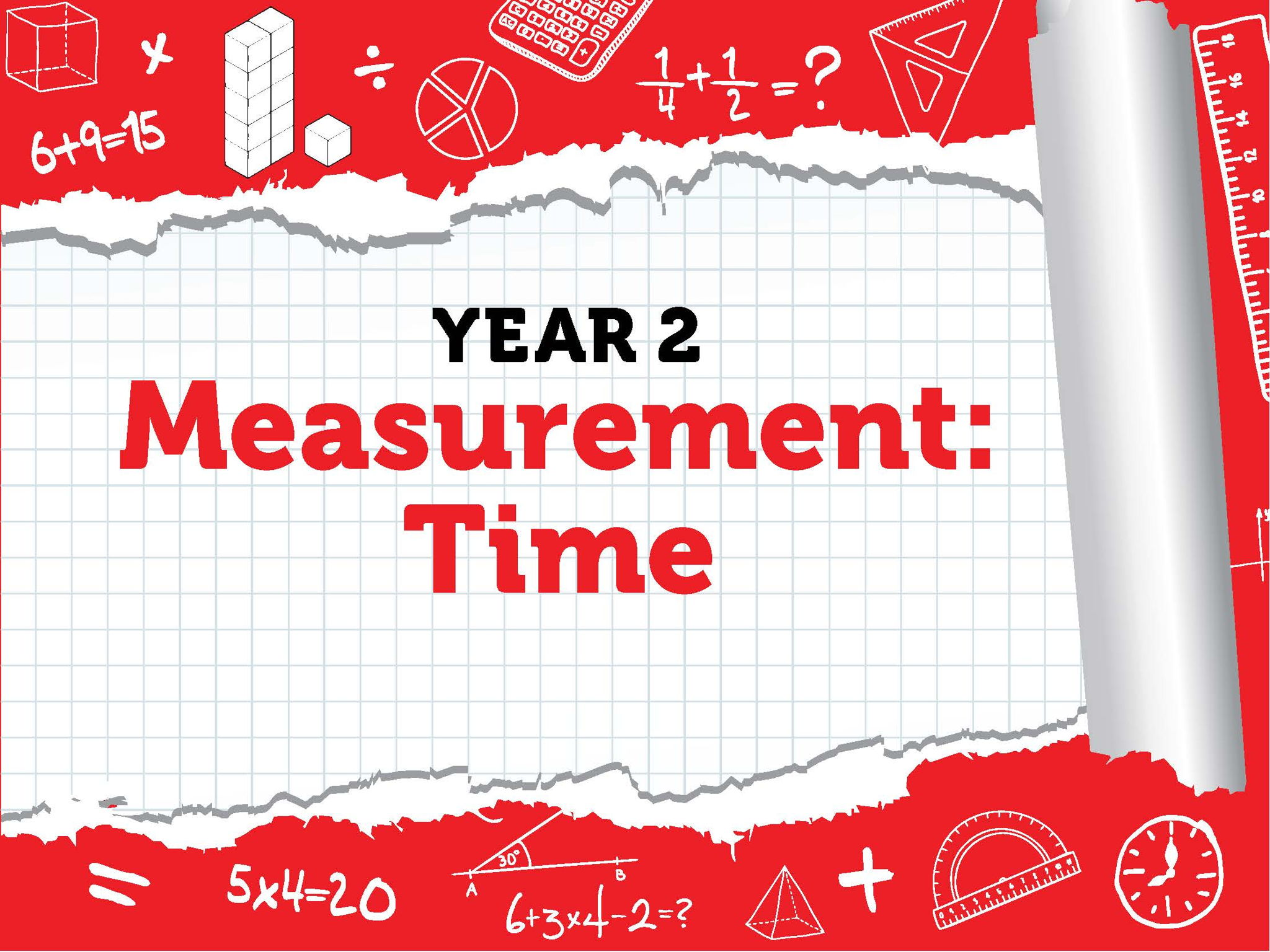 Year 2 - Measurement - Time - Summer - Block 3 - BUNDLE White Rose