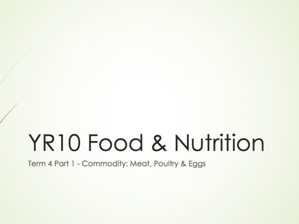 WJEC GCSE KS4 - Food & Nutrition: Meat, Poultry, Eggs Commodity Term Whole Project Presentation