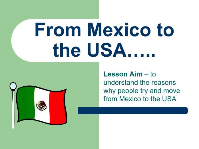 Mexico USA Migration - An Introduction Lesson