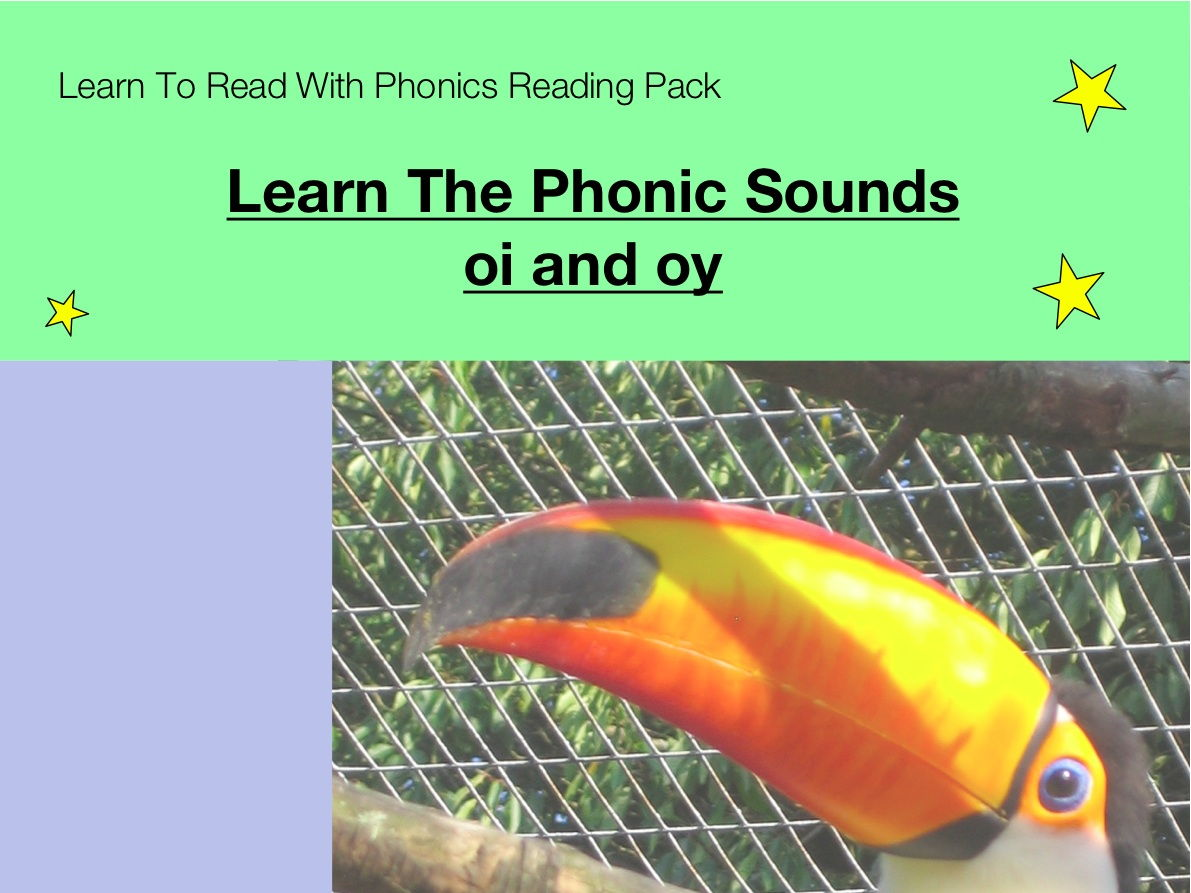 Learn The Phonic Sounds oi and oy (as in enjoy and spoilt) Learn To Read With Phonics Pack)