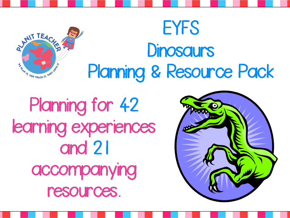 Dinosaurs - EYFS Planning and Resource Pack