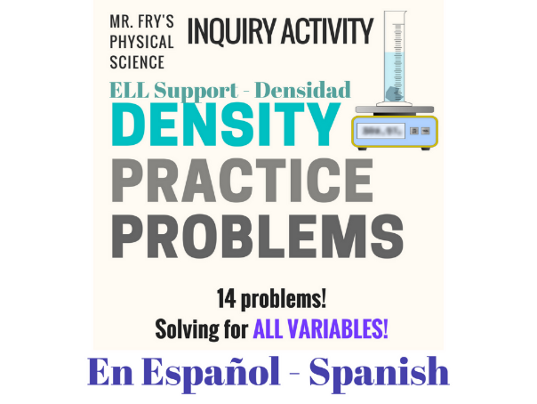 Density Practice Problems (Spanish Version) - Práctica con Densidad