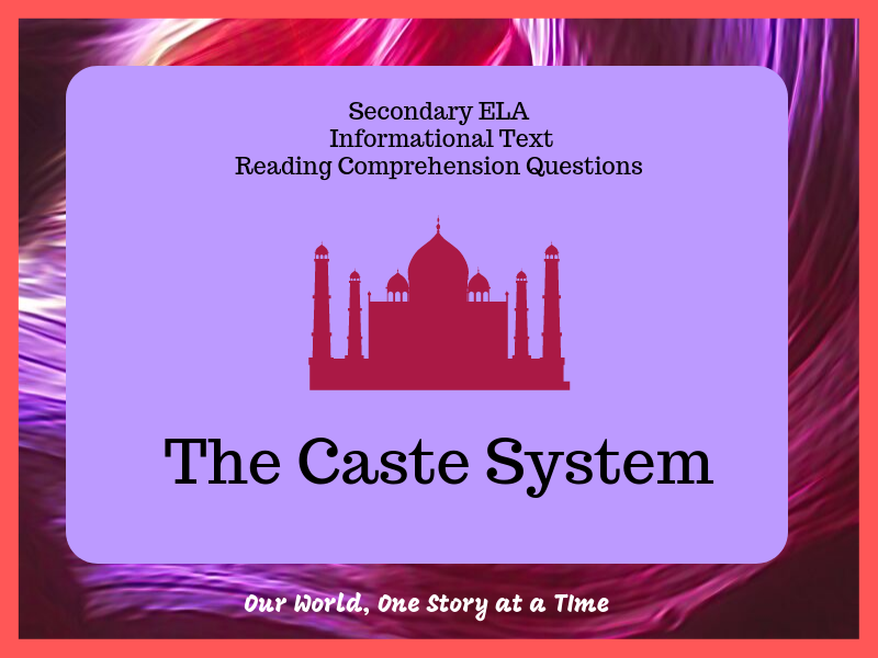 Secondary Nonfiction Reading Comprehension: The Caste System