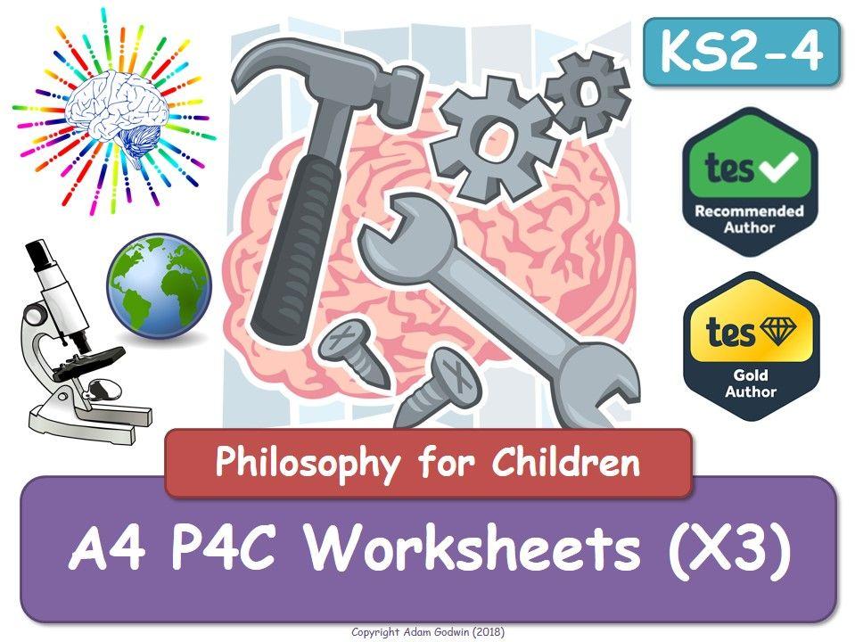 A4 P4C Worksheets (x3) - Philosophy - P4C Resource RS - Quick Activity - KS2 KS3 KS4 - GCSE - PSHE