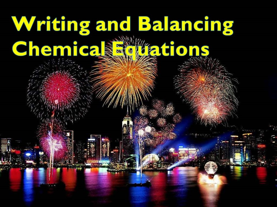 Writing and Balancing Chemical Equations, Introduction to Chemical Reactions Year 9 Chemistry