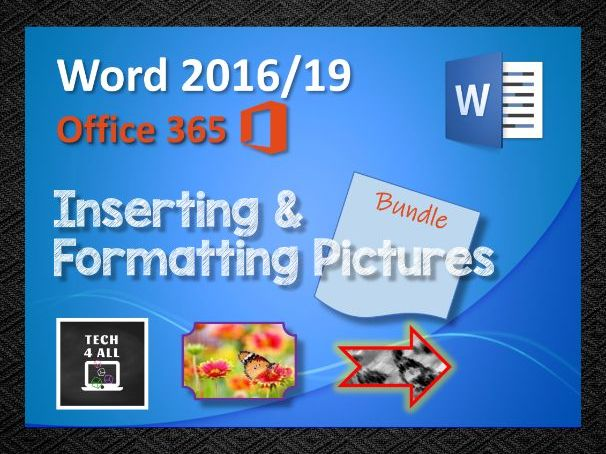 Microsoft Word: Inserting and Formatting Pictures
