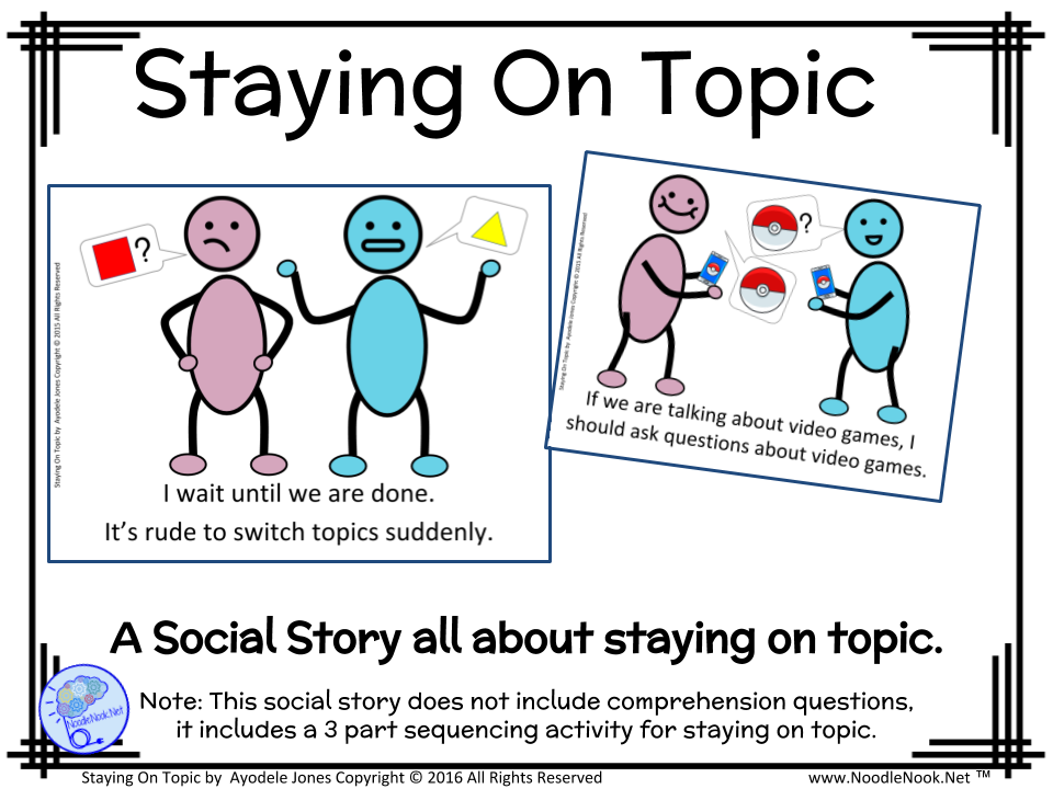 Staying on Topic- A Social Story for Autism Units or Primary
