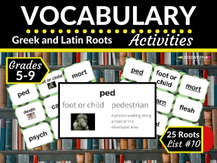 Greek and Latin Roots Activities-Vocabulary List #10
