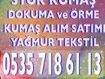 Ham kumaş alanlar 05357186113