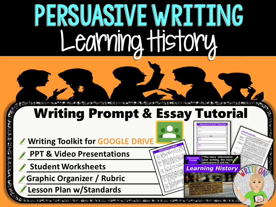 Persuasive Writing Lesson / Prompt – Digital Resource – Learning History – Middle School