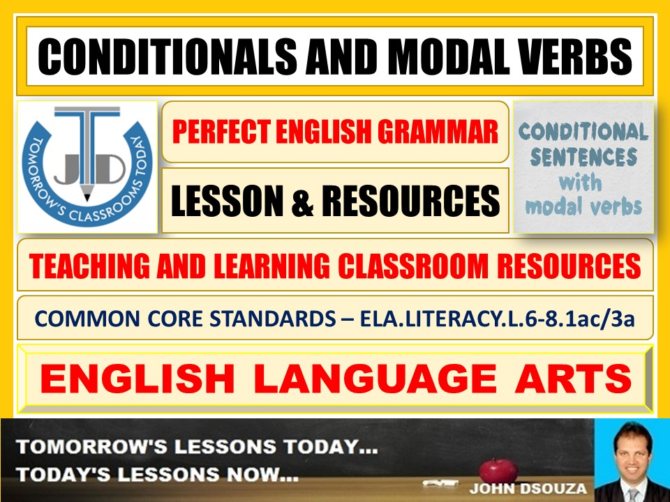 CONDITIONALS AND MODAL VERBS - LESSON AND RESOURCES
