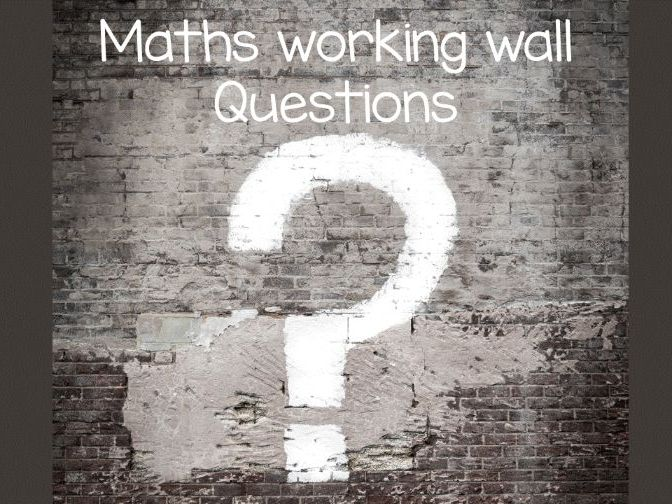 Maths working wall questions